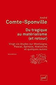 Du tragique au matérialisme par André Comte-Sponville