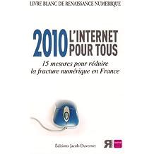 2010 L'INTERNET POUR TOUS