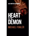 Heart of the Demon: The first DS Hunter Kerr thriller from the best selling series (D.S. Hunter Kerr Book 1)