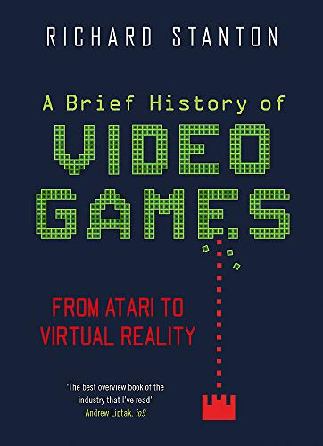 ideo Games: From Atari to Virtual Reality (Brief Histories) ()
