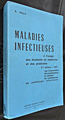 Maladies infectieuses, à l'usage des étudiants en médecine et des praticiens
