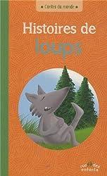 Contes du monde : Histoires de loups