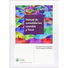 Manual de consolidación contable y fiscal (2.ª edición)