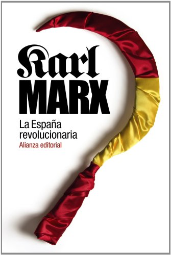 La España revolucionaria (El Libro De Bolsillo - Historia)