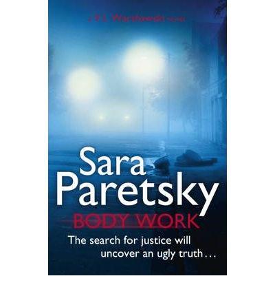 (BODY WORK) BY PARETSKY, SARA[ AUTHOR ]Paperback 01-2012