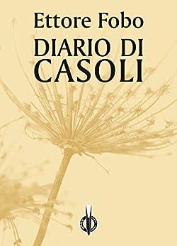Diario di Casoli (VersiGuasti Vol. 2) di [Fobo, Ettore]
