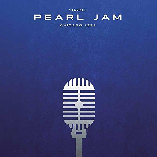 Pearl Jam   Chicago 1995 Vol 1 [Vinyl LP]