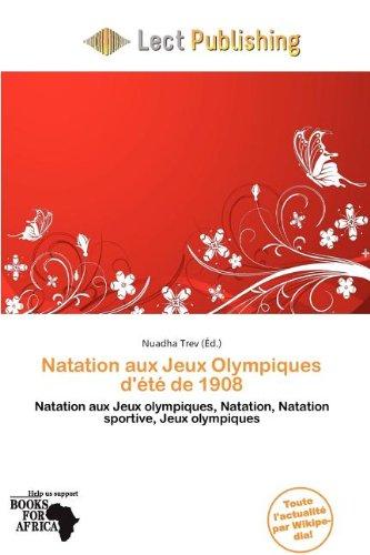 Natation Aux Jeux Olympiques D' T de 1908