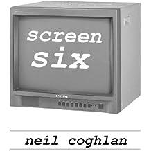 Screen Six