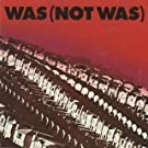 Was Not Was