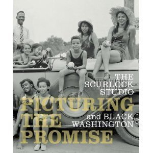 Picturing the Promise the Scurlock Studio and Black Washington by Donna M. Wells (2009-08-02)
