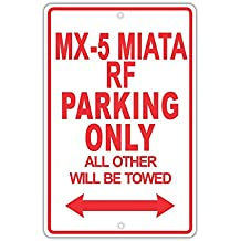 Eugene49Mor Mazda MX-5 Miata RF Parking Only All Others Will Be Trow Ridiculous Funny