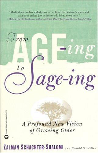 Von Age-ing bis Salbei: Eine tiefgreifende neue Vision von älterem Wachsen