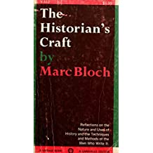 Historian's Craft, The by Marc Bloch (1992-08-01)