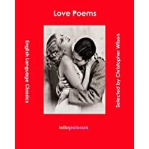 Love Poems: English Language Classics (English Edition)