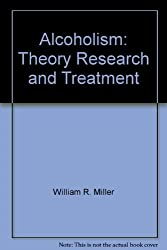 Alcoholism: Theory Research and Treatment