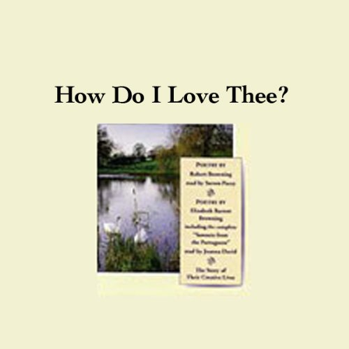 How Do I Love Thee? Their Story and Poetry  Audiolibri
