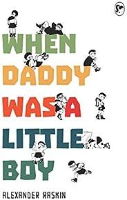 When Daddy Was a Little Boy