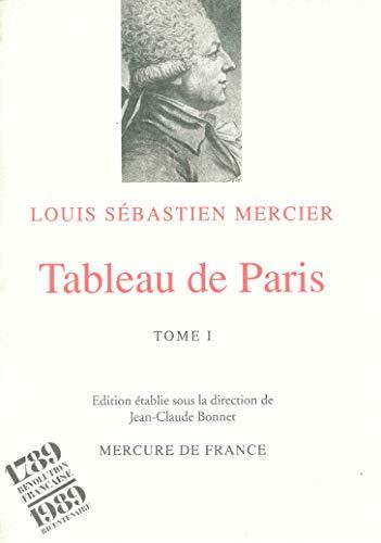 Tableau de Paris, tome I par Louis-Sébastien Mercier