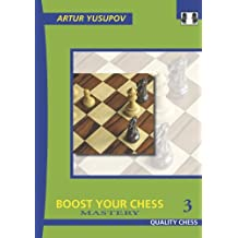 Boost Your Chess Mastery: 3 (Grandmaster Repertoire Series)