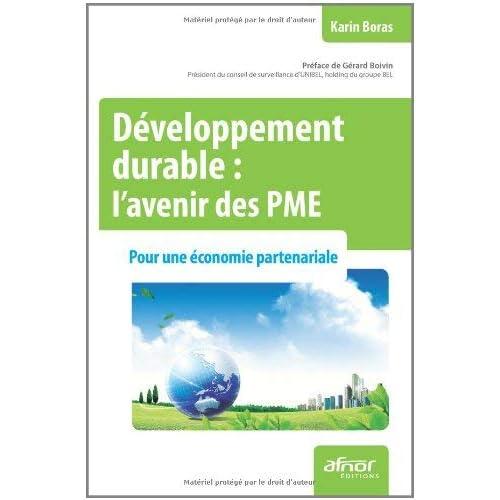 Développement durable : l'avenir des PME : Pour une économie partenariale by Karim Boras(2012-01-05)
