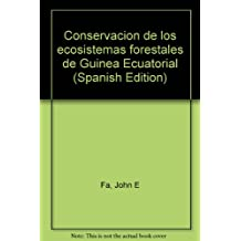 Conservaci§on de los ecosistemas forestales de Guinea Ecuatorial