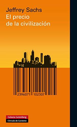 El precio de la civilización (Ensayo) por Jeffrey Sachs