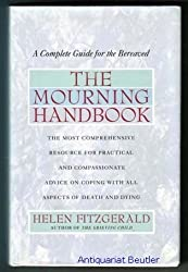 Mourning Handbook: A Complete Guide for the Bereaved by Helen Fitzgerald (1994-08-01)