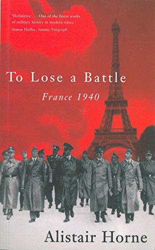 To Lose a Battle: France 1940 (English Edition)