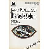 Überseele Sieben - Jane Roberts