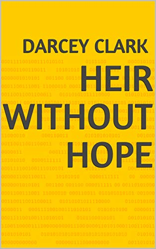 Heir Without Hope (Norwegian Edition) por Darcey Clark