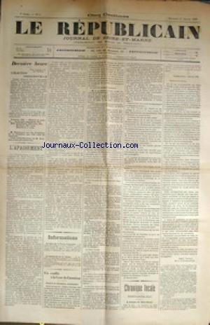 REPUBLICAIN (LE) [No 3] du 11/01/1899 - ELECTION PRESIDENTIELLE - DESCHANEL - EFFONDREMENT DE BRISSON ET DES DREYFUSARDS - CONFLIT A LA COUR DE CASSATION - LE PRESIDENT LOEW ET L'AFFAIRE DREYFUS.