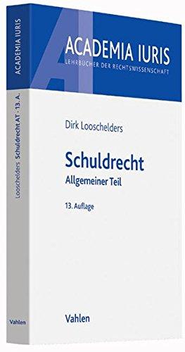 Schuldrecht: Allgemeiner Teil (Academia Iuris)