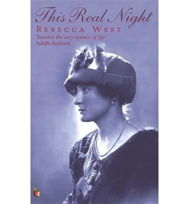 [(This Real Night)] [ By (author) Rebecca West ] [November, 1992]