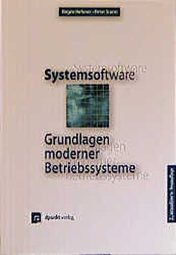 Systemsoftware. Grundlagen moderner Betriebssysteme