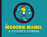 MODERN MAMIL - CYCLIST'S JOURNAL
