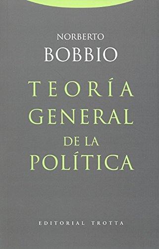 Teoría general de la política (Estructuras y Procesos. Derecho)