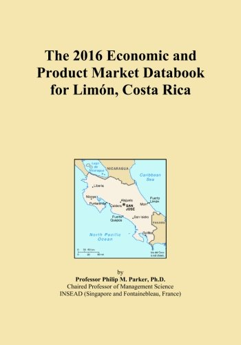 The 2016 Economic and Product Market Databook for Limón, Costa Rica