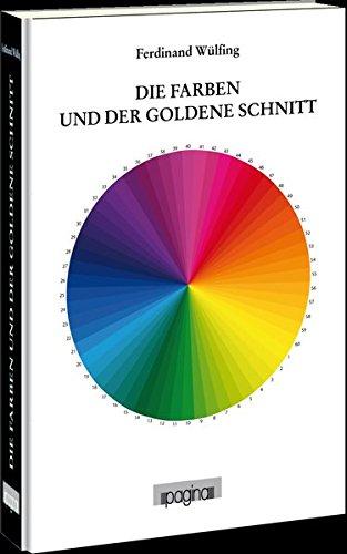 Die Farben und der goldene Schnitt