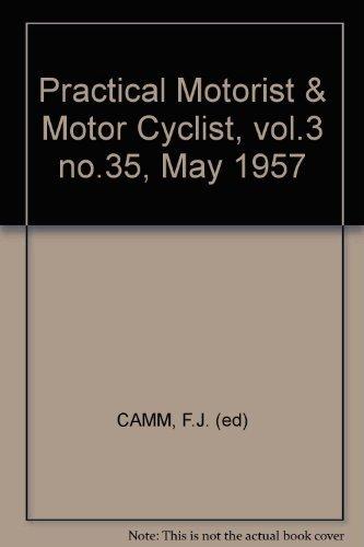 Practical Motorist & Motor Cyclist, vol.3 no.35, May 1957