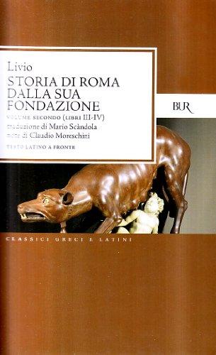 Storia di Roma dalla sua fondazione. Testo latino a fronte: 2