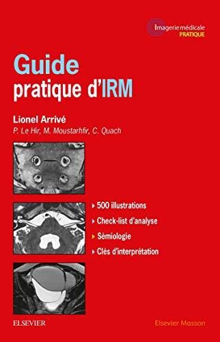 Guide pratique d'IRM par Lionel Arrivé