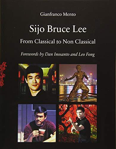 Sijo Bruce Lee: From Classical to Non Classical por Gianfranco Mento