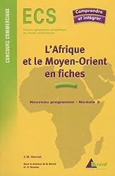 L'Afrique et le Moyen-Orient en fiches