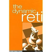 The Dynamic Reti (English Edition)