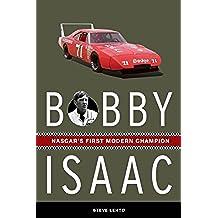 Bobby Isaac: NASCAR's First Modern Champion (English Edition)