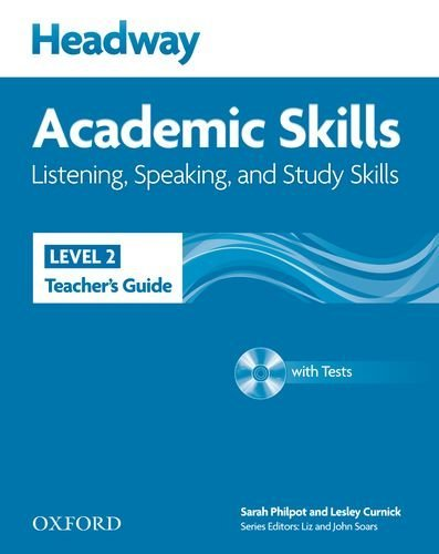 Headway Academic Skills: 2: Listening, Speaking, and Study Skills Teacher's Guide with Tests CD-ROM by Lesley Curnick Sarah Philpot (25-Aug-2011) Paperback