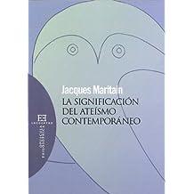 La Significacion del Ateismo Contemporaneo / The significance of contemporary atheism