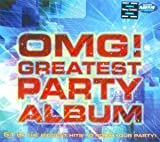 #6: Omg! Greatest Party Album