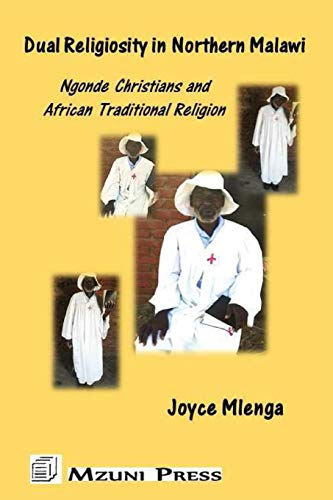 Dual Religiosity in Northern Malawi: Ngonde Christians and African Traditional Religion